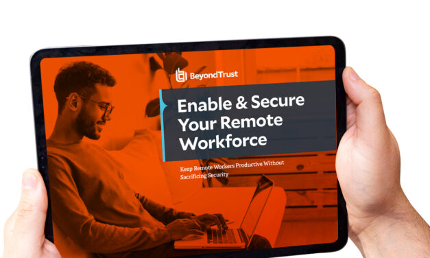 Quick Guide: Enable & Secure Your Remote Workforce