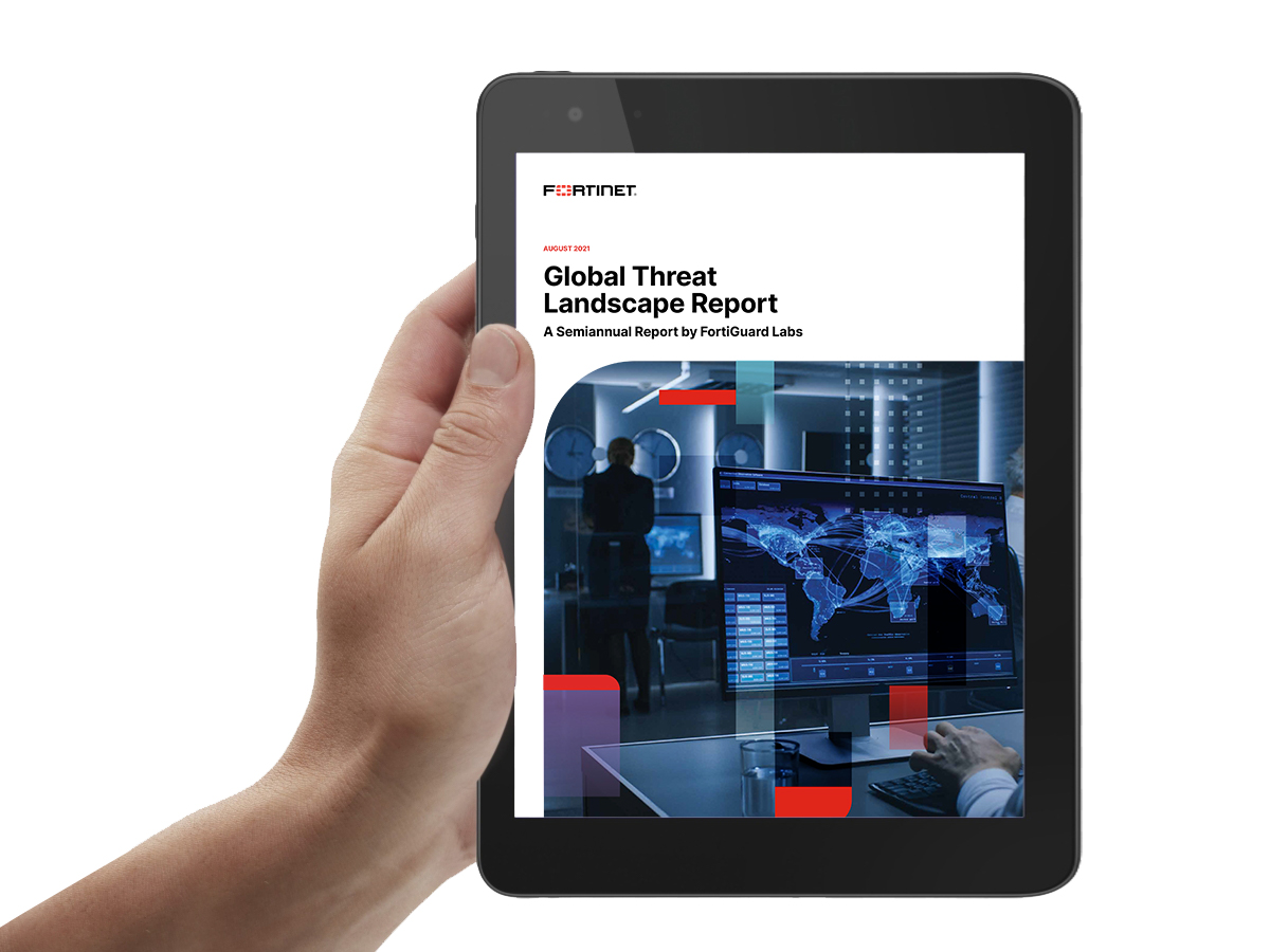 Global Threat Landscape Report A Semiannual Report by FortiGuard Labs